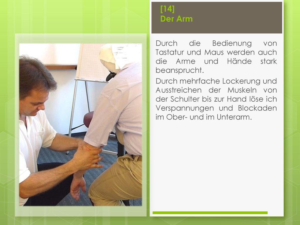 [14] Der Arm Durch die Bedienung von Tastatur und Maus werden auch die Arme und Hände stark beansprucht.